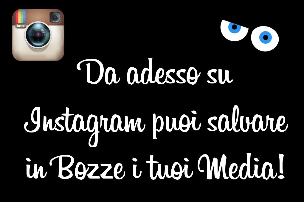 Salva i tuoi post in bozze con Instagram
