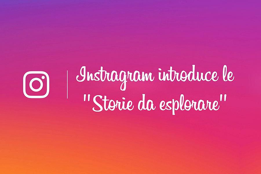 Myfacemood - Instagram aggiunge le Storie da Esplorare